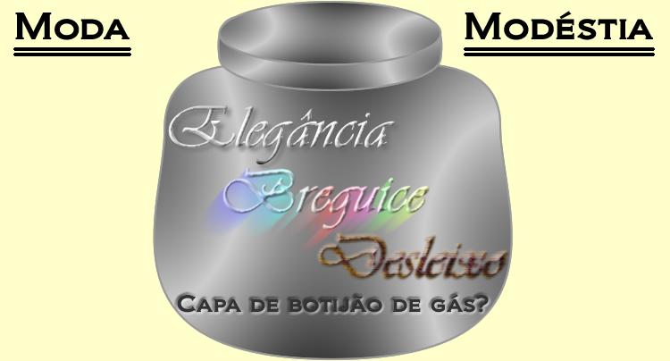 Elegância - Breguice - Desleixo